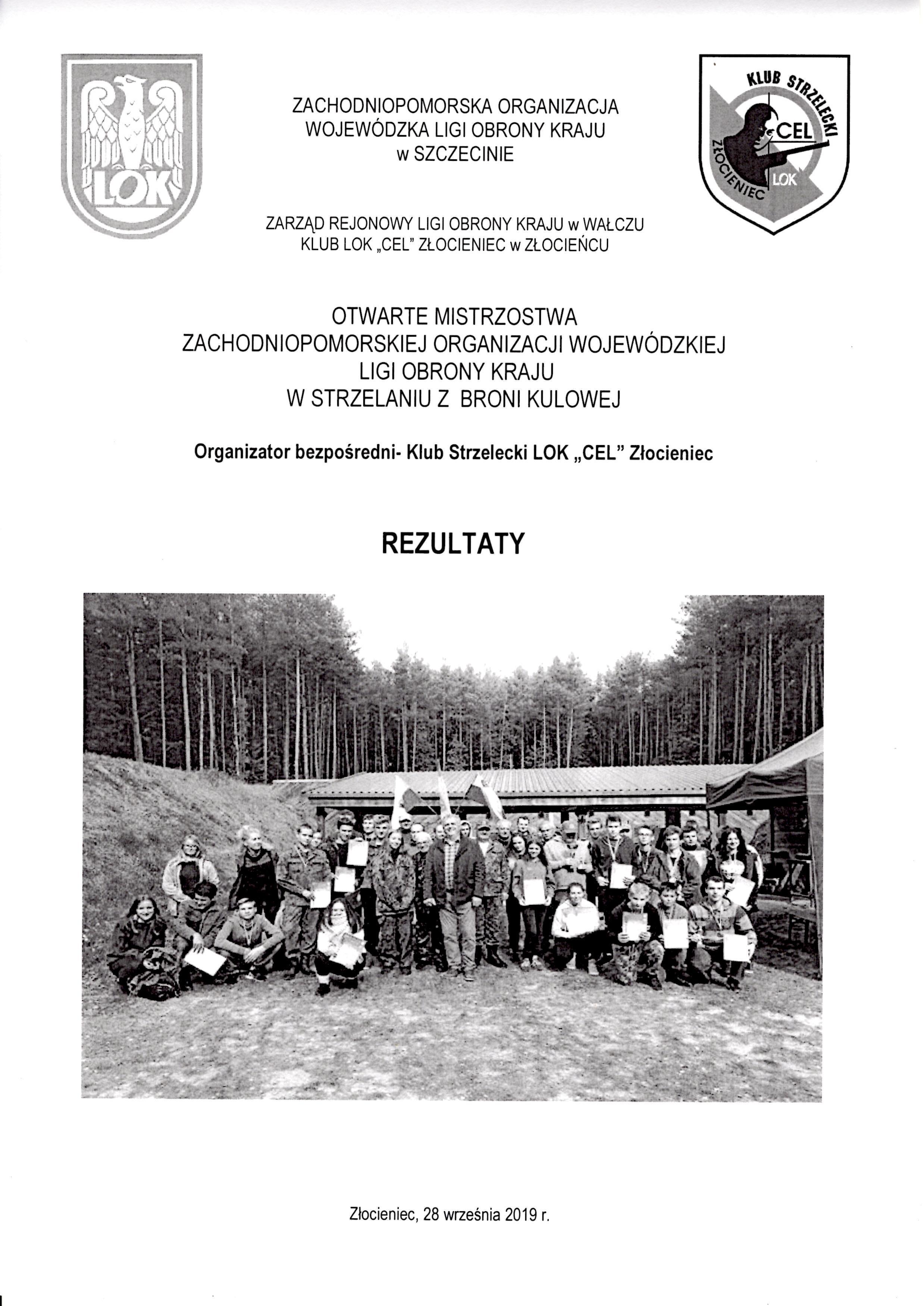 Mistrzostwa Zachodniopomorskiej Organizacji Ligi Obrony Kraju w Strzelaniu Kulowym Złocieniec 28.09.2019 r.